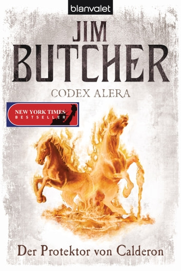 Codex Alera 4 - Der Protektor von Calderon ebook by Jim Butcher