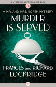 Murder Is Served ebook by Frances Lockridge,Richard Lockridge