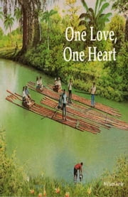 One Love, One Heart ebook by William Forde