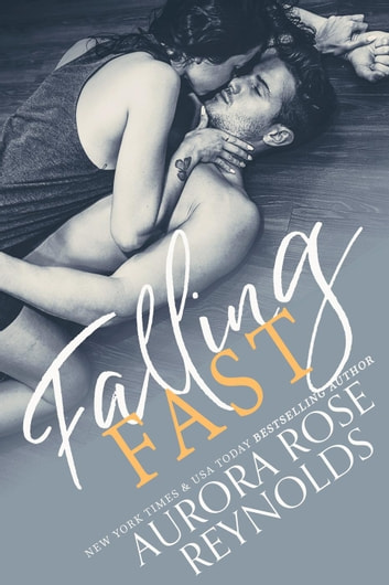Falling Fast ebook by Aurora Rose reynolds