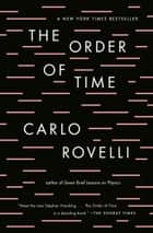 The Order of Time ebook by