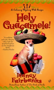 Holy Guacamole! ebook by Nancy Fairbanks