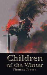 Children of the Winter ebook by Thomas Tipton