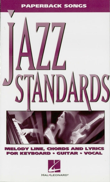 Jazz Standards (Songbook) ebook by Hal Leonard Corp.