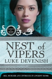 Empress Of Rome 2: Nest Of Vipers ebook by Luke Devenish