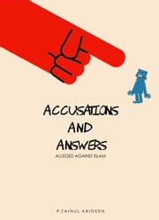 Accusations and Answers ebook by P. Zainul Abideen