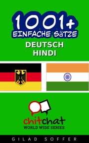 1001+ Einfache Sätze Deutsch - Hindi ebook by Gilad Soffer