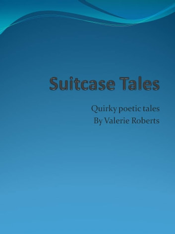 Suitcase Tales ebook by Valerie Roberts