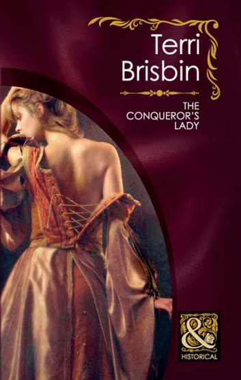 The Conqueror's Lady (Mills & Boon Historical) (The Knights of Brittany, Book 2) ebook by Terri Brisbin