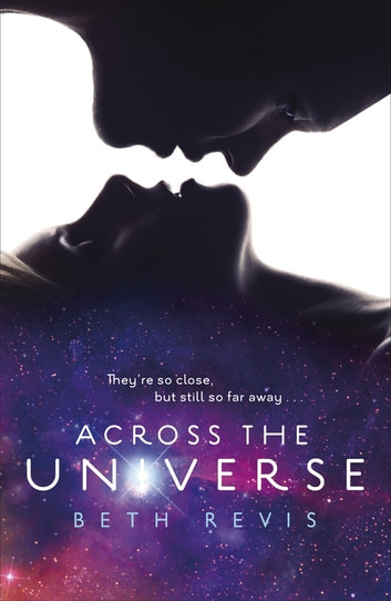 Across the Universe ebook by Beth Revis