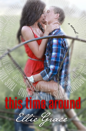This Time Around ebook by Ellie Grace