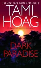 Dark Paradise ebook by Tami Hoag