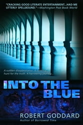 Into the Blue ebook by Robert Goddard
