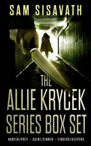 The Allie Krycek Series Box Set (Books 1 - 3) ebook by Sam Sisavath