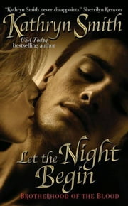 Let the Night Begin ebook by Kathryn Smith