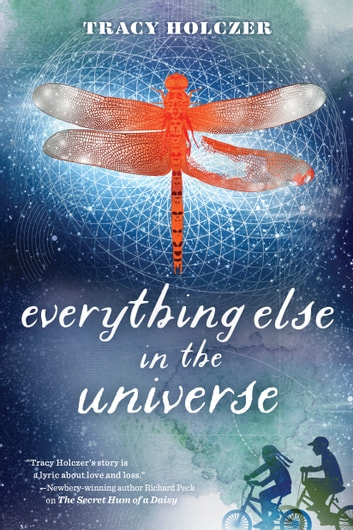 Everything Else in the Universe ebook by Tracy Holczer