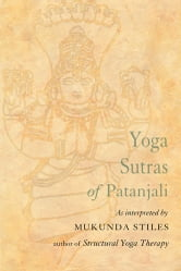 Yoga Sutras of Patanjali ebook by Mukunda Stiles