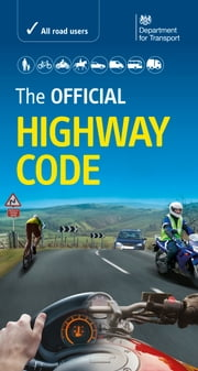 The Official Highway Code ebook by DVSA The Driver and Vehicle Standards Agency