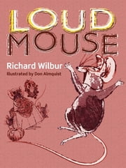 Loudmouse ebook by Richard Wilbur