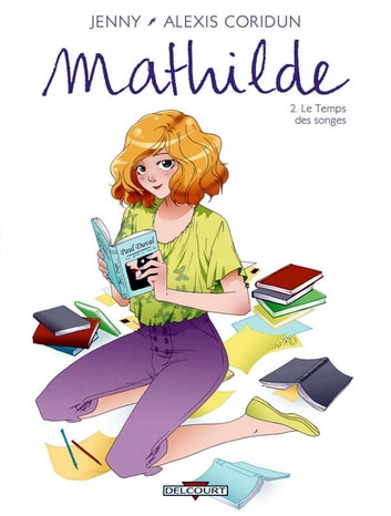 Mathilde T02 - Le Temps des songes eBook by Jenny