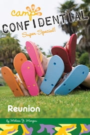 Reunion #21 - Super Special ebook by Melissa J. Morgan