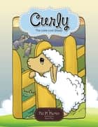 Curly - The Little Lost Sheep ebook by Pat M. Martin, Ronie Pios