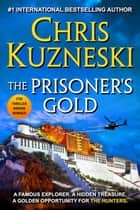 The Prisoner's Gold ebook by Chris Kuzneski