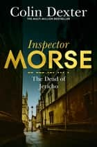 The Dead of Jericho ebook by Colin Dexter