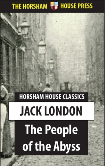 The People of the Abyss ebook by Jack London