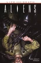 Aliens: Life and Death ebook by