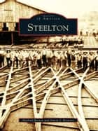 Steelton 電子書 by Michael Barton, Simon J. Bronner