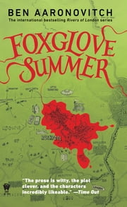 Foxglove Summer - A Rivers of London Novel ebook by Ben Aaronovitch