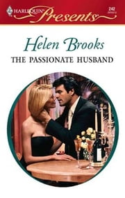 The Passionate Husband ebook by Helen Brooks