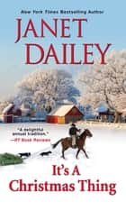 It's a Christmas Thing ebook by Janet Dailey
