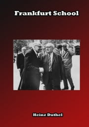Frankfurt School ebook by Heinz Duthel