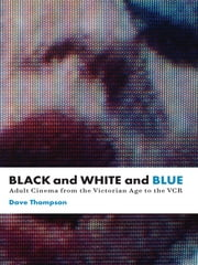 Black And White And Blue ebook by Dave Thompson