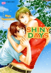 SHINYDAYS - Volume 1 ebook by Riyu Yamakami