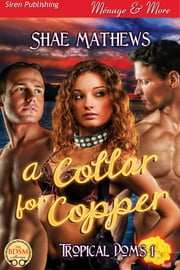 A Collar for Copper ebook by Shae Mathews