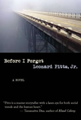 Before I Forget ebook by Leonard Pitts, Jr.
