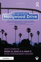 The complete film production handbook ebook by eve light honthaner hollywood drive what it takes to break in hang in make it in fandeluxe Images