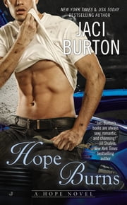 Hope Burns ebook by Jaci Burton