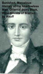 Wilhelm Hauff: Four Books in English in a Single File ebook by Wilhelm Hauff