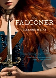 The Falconer - Book 1 ebook by Elizabeth May