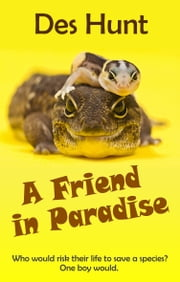 A Friend in Paradise ebook by Des Hunt