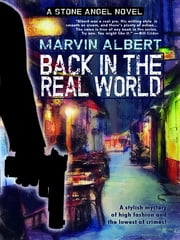 Back in the Real World (Stone Angel #2) ebook by Marvin Albert