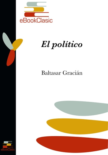 El político (Anotado) ebook by Baltasar Gracián