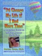 I'd Change My Life ebook by Doreen Virtue