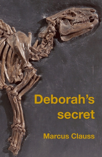 Deborah's Secret ebook by Marcus Clauss