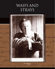 Waifs and Strays ebook by Henry, O.