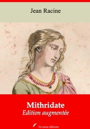 Mithridate - Nouvelle édition augmentée | Arvensa Editions ebook by Jean Racine